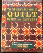Collectors Dictionary of Quilt Names and Patterns